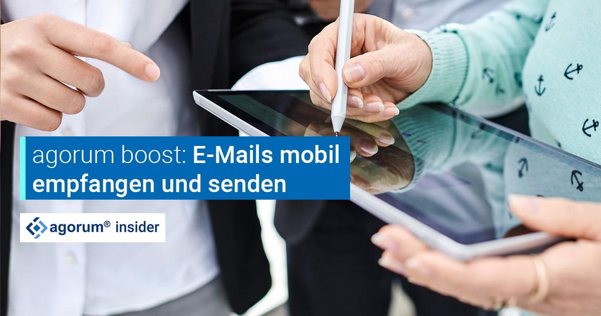 E-Mails mobil empfangen und senden über agorum core