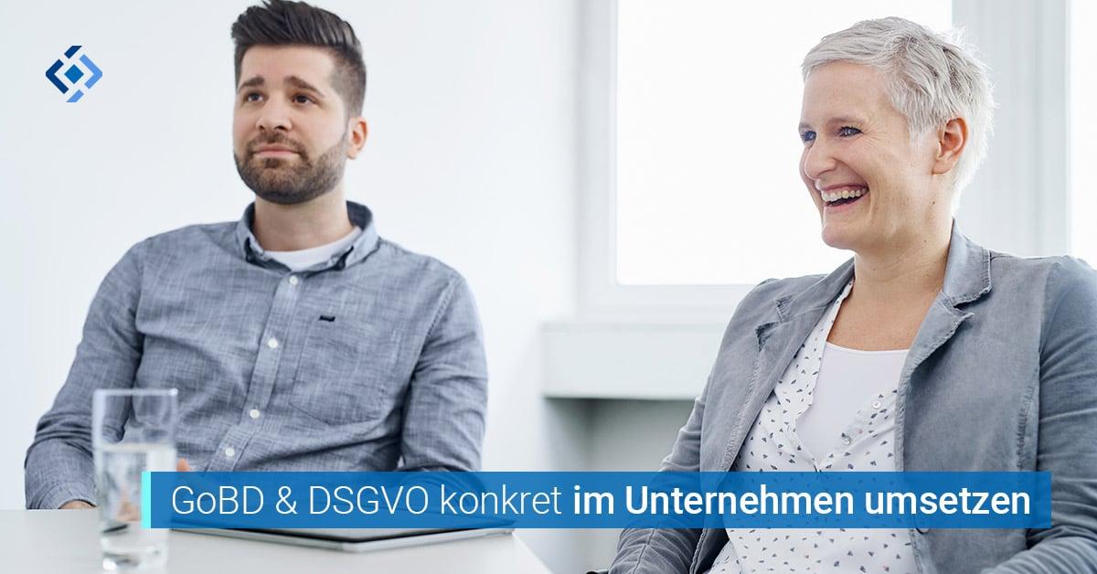 GoBD und DSGVO im Unternehmen umsetzen